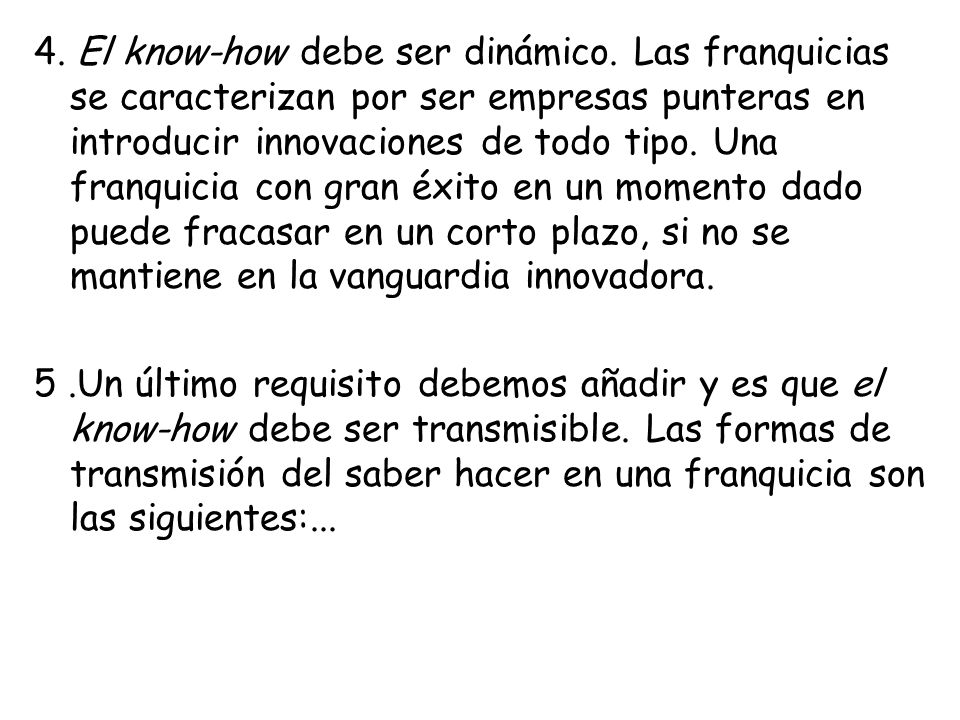 4. El know-how debe ser dinámico