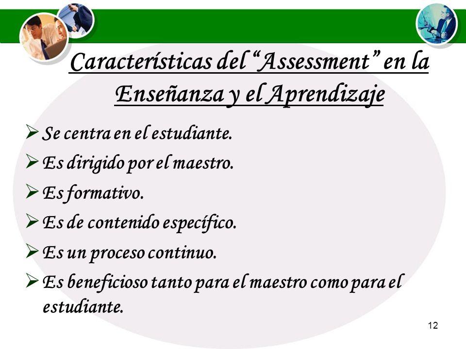 Características del Assessment en la Enseñanza y el Aprendizaje