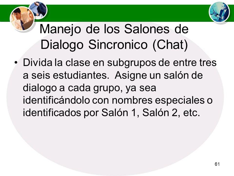 Manejo de los Salones de Dialogo Sincronico (Chat)