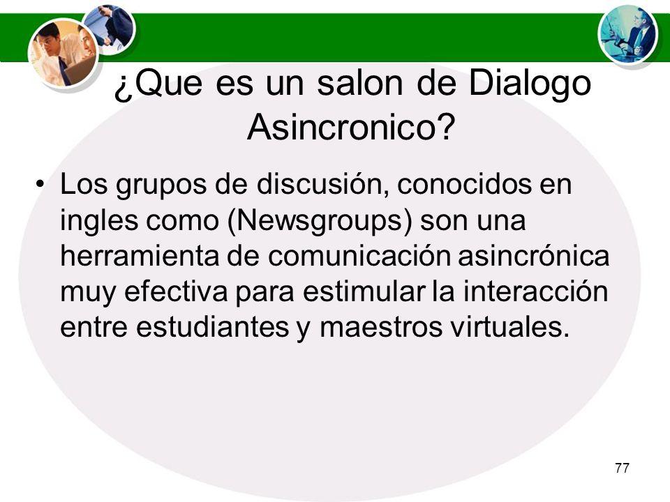 ¿Que es un salon de Dialogo Asincronico