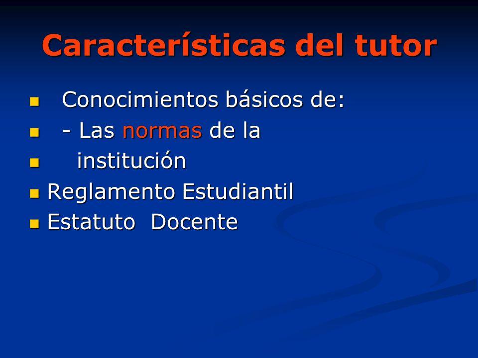 Características del tutor