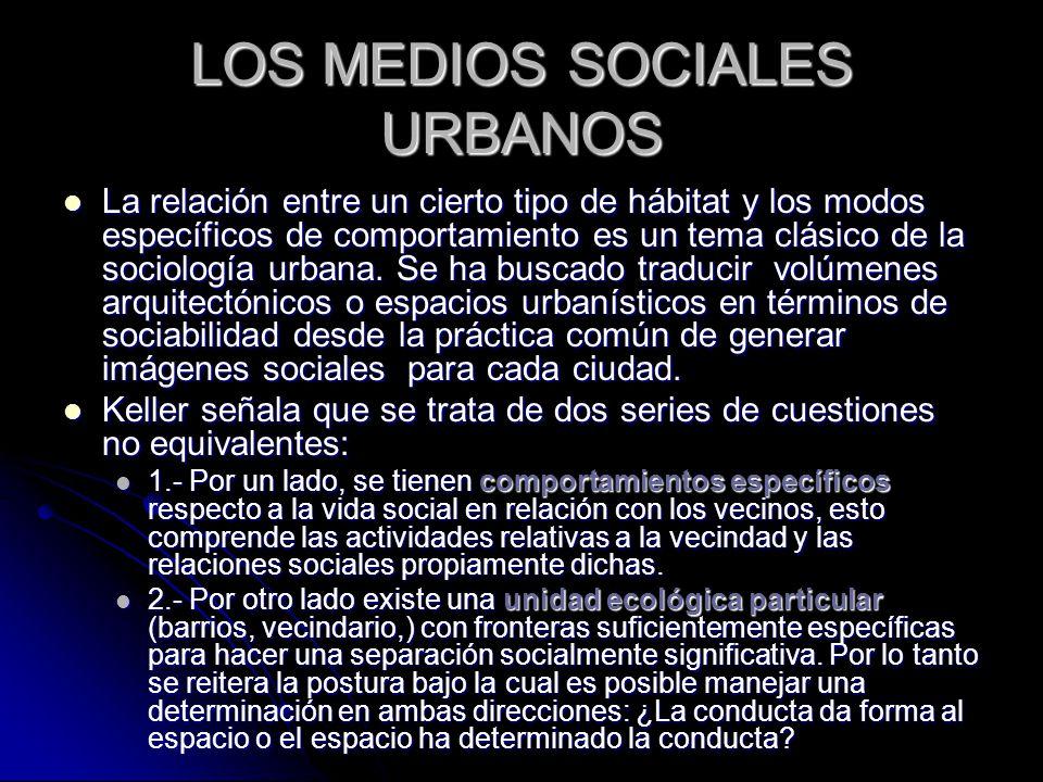 LOS MEDIOS SOCIALES URBANOS