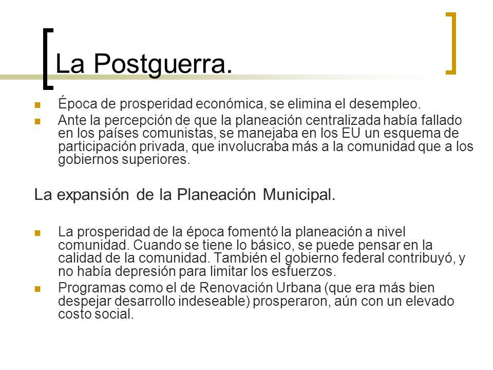 La Postguerra. La expansión de la Planeación Municipal.