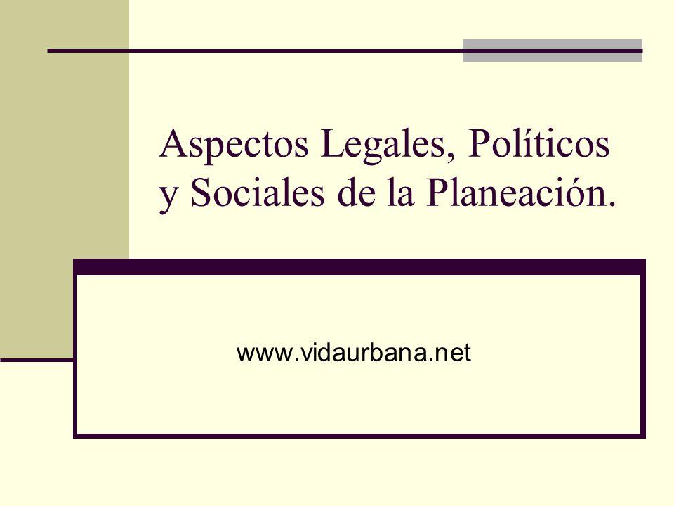 Aspectos Legales, Políticos y Sociales de la Planeación.