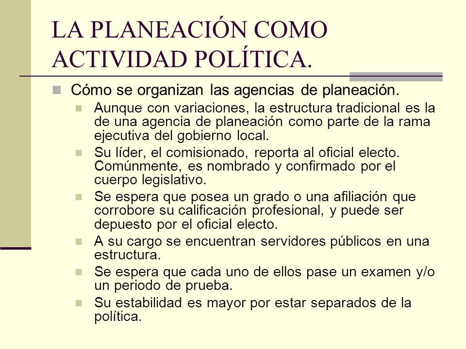 LA PLANEACIÓN COMO ACTIVIDAD POLÍTICA.