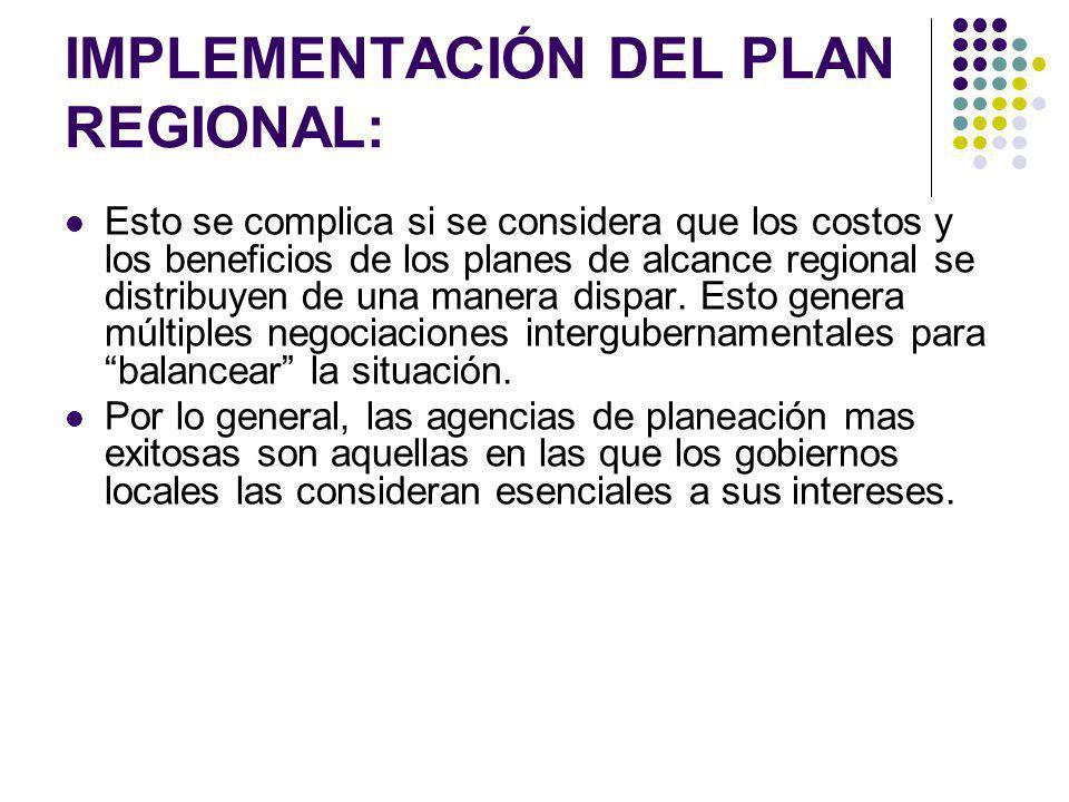 IMPLEMENTACIÓN DEL PLAN REGIONAL: