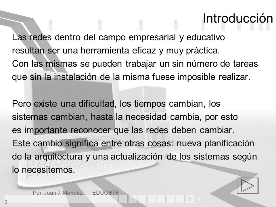Introducción Las redes dentro del campo empresarial y educativo