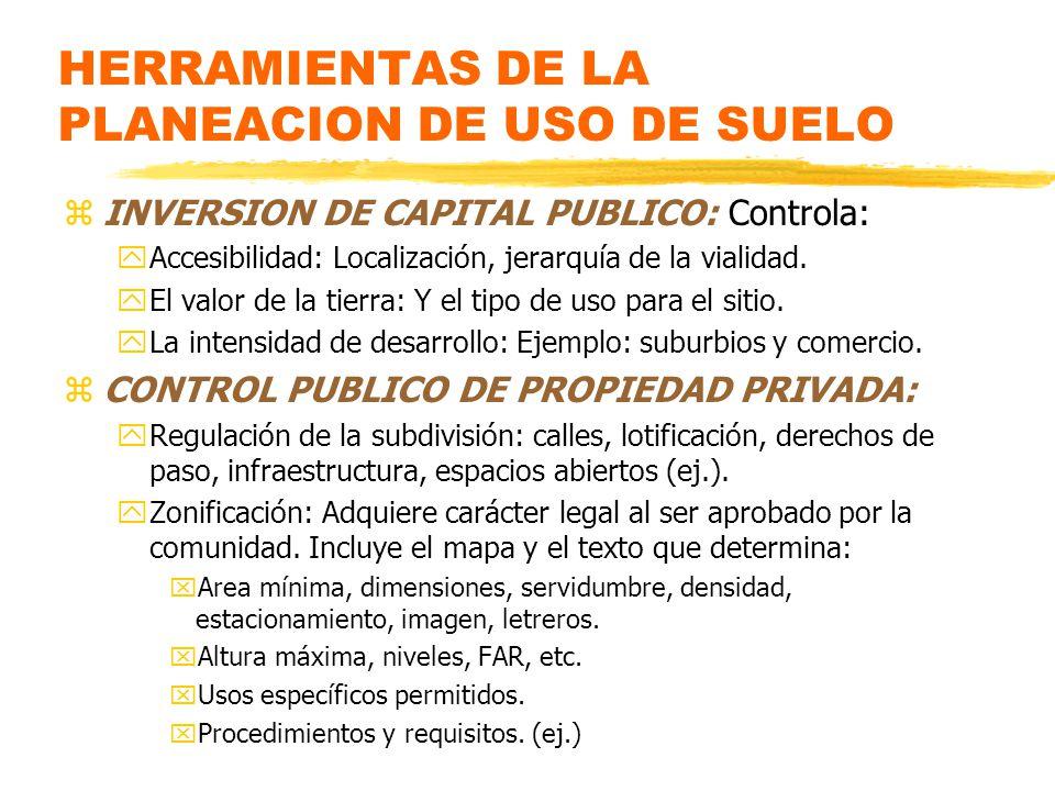 HERRAMIENTAS DE LA PLANEACION DE USO DE SUELO