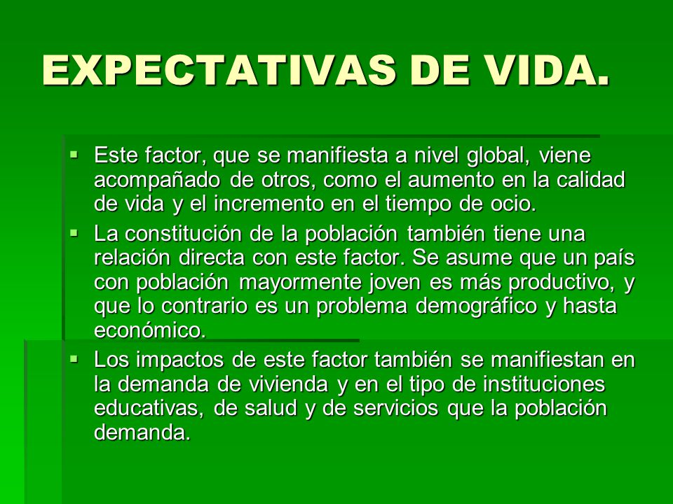 EXPECTATIVAS DE VIDA.
