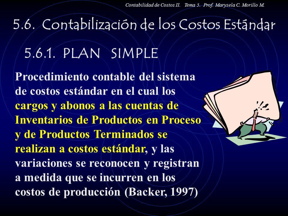 5.6. Contabilización de los Costos Estándar