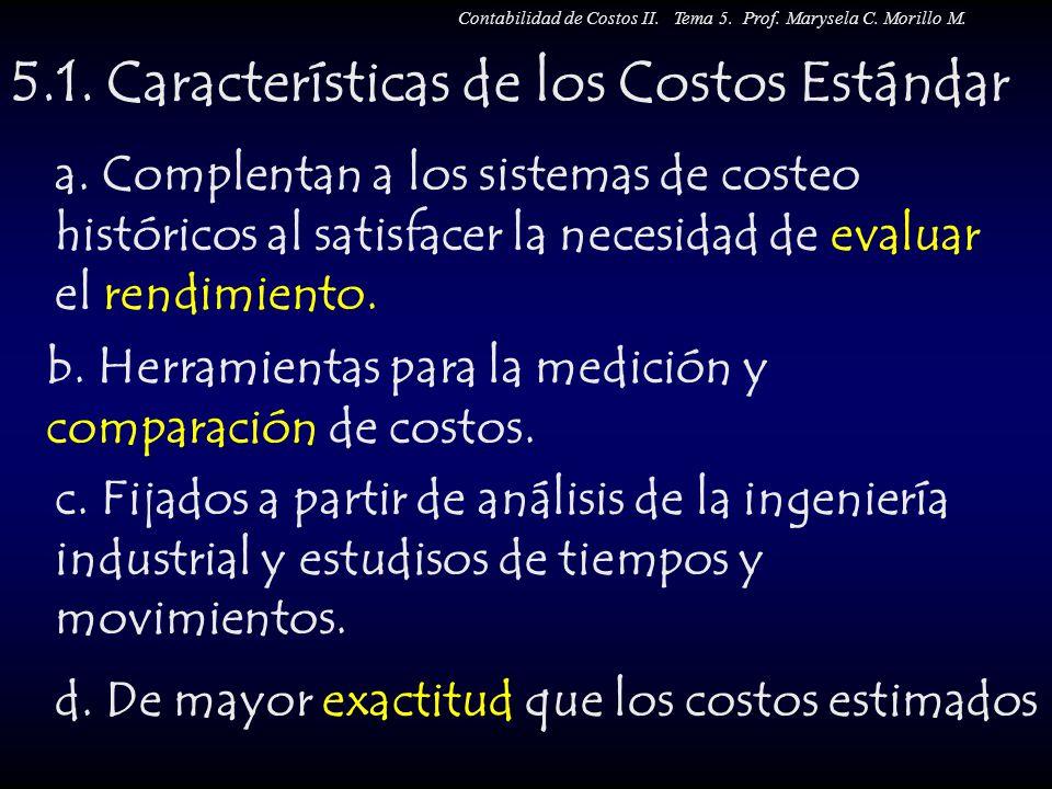 5.1. Características de los Costos Estándar