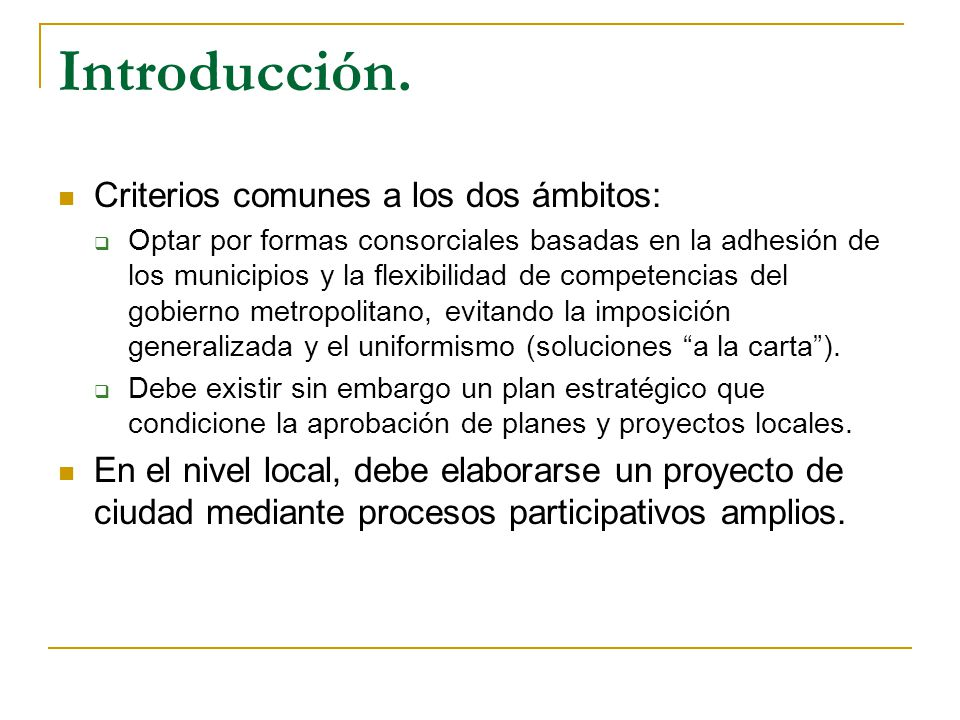 Introducción. Criterios comunes a los dos ámbitos: