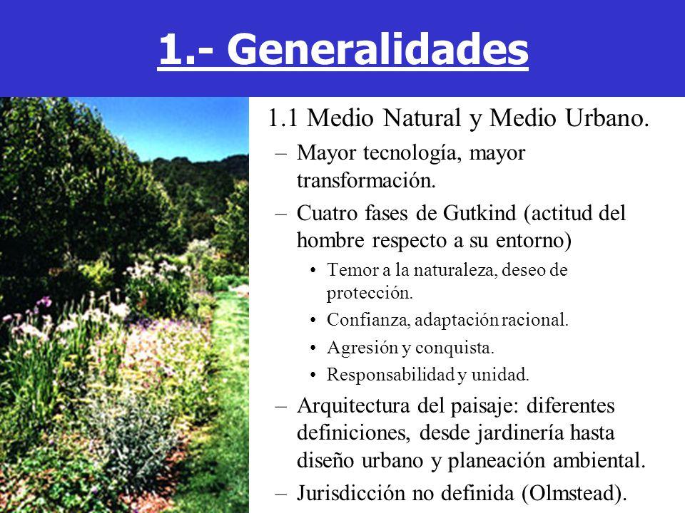 1.- Generalidades 1.1 Medio Natural y Medio Urbano.