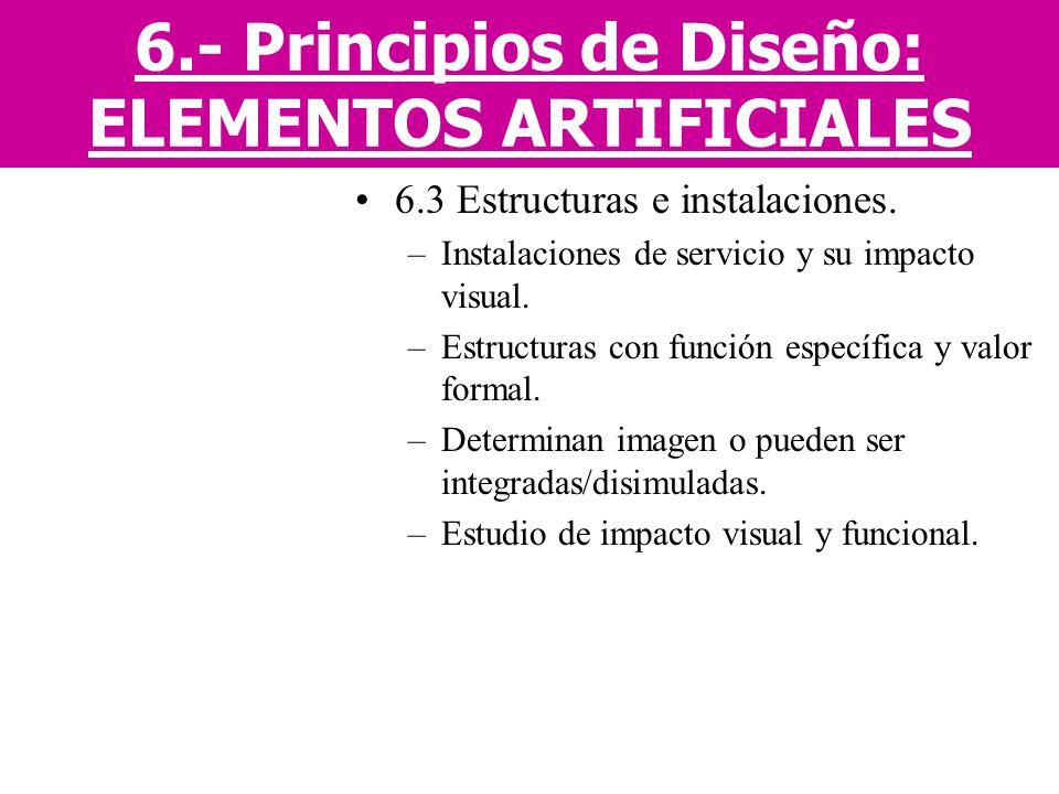 6.- Principios de Diseño: ELEMENTOS ARTIFICIALES