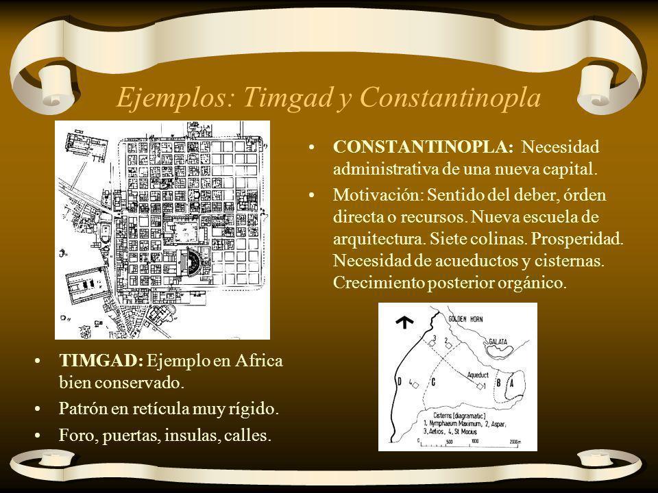 Ejemplos: Timgad y Constantinopla