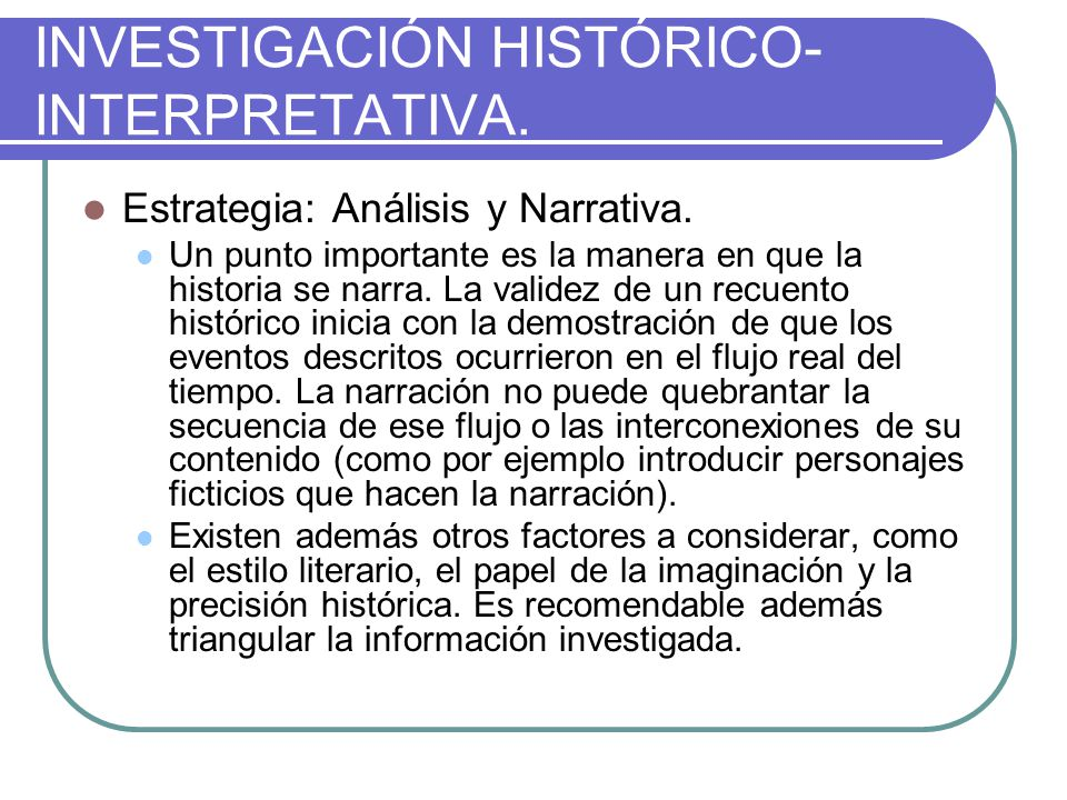 INVESTIGACIÓN HISTÓRICO-INTERPRETATIVA.