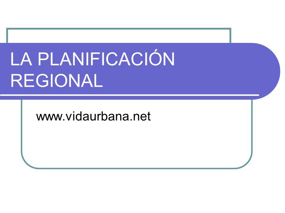 LA PLANIFICACIÓN REGIONAL
