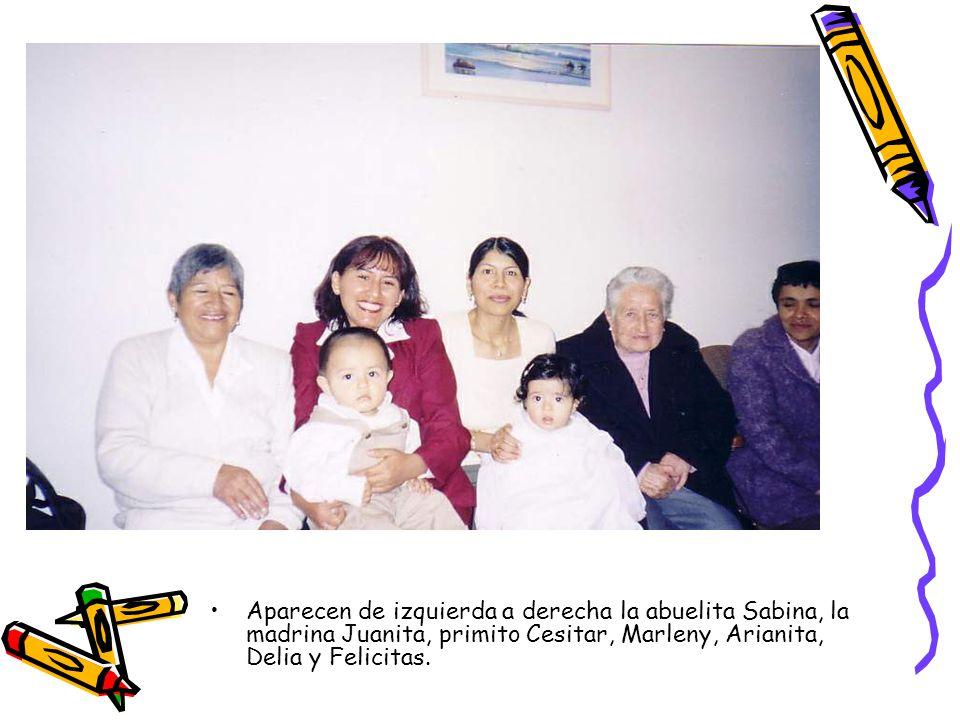 Aparecen de izquierda a derecha la abuelita Sabina, la madrina Juanita, primito Cesitar, Marleny, Arianita, Delia y Felicitas.