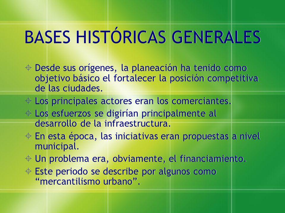 BASES HISTÓRICAS GENERALES