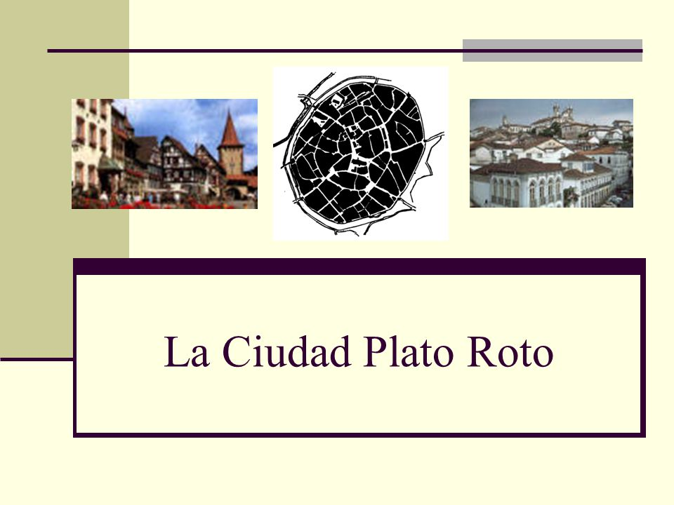 La Ciudad Plato Roto