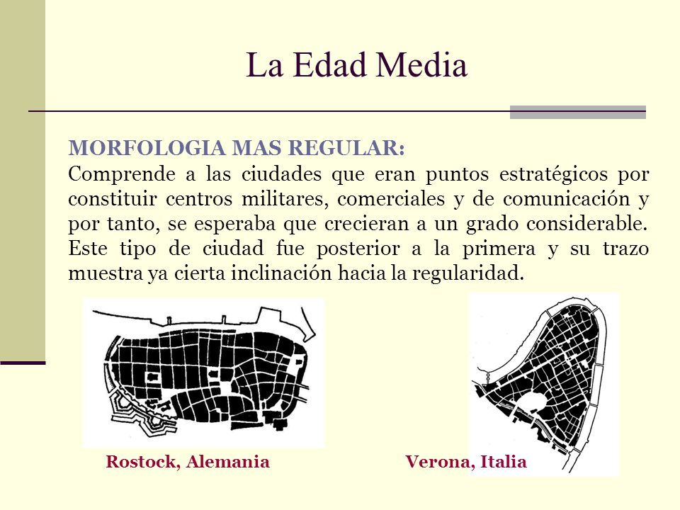 La Edad Media MORFOLOGIA MAS REGULAR: