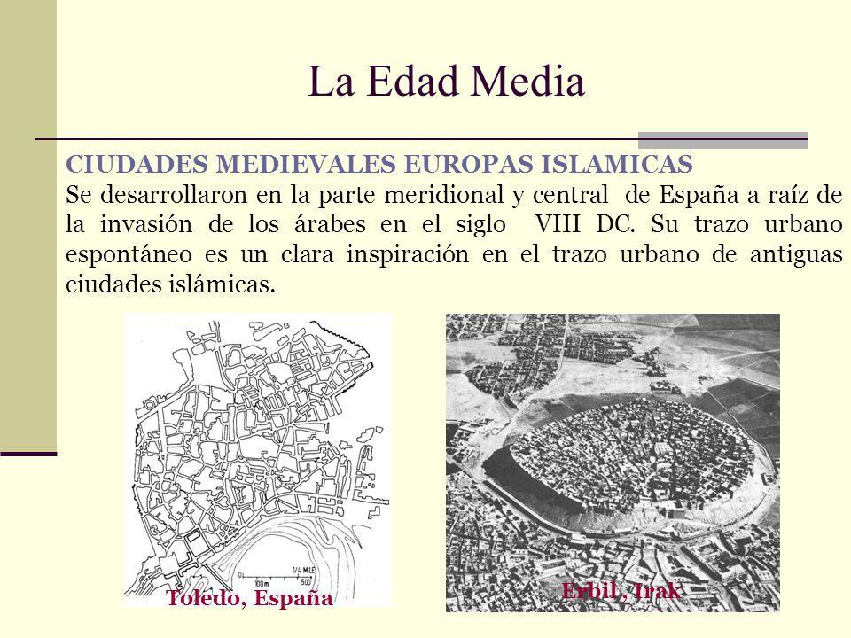 La Edad Media CIUDADES MEDIEVALES EUROPAS ISLAMICAS