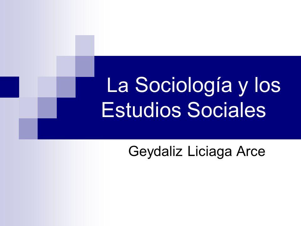 La Sociología y los Estudios Sociales