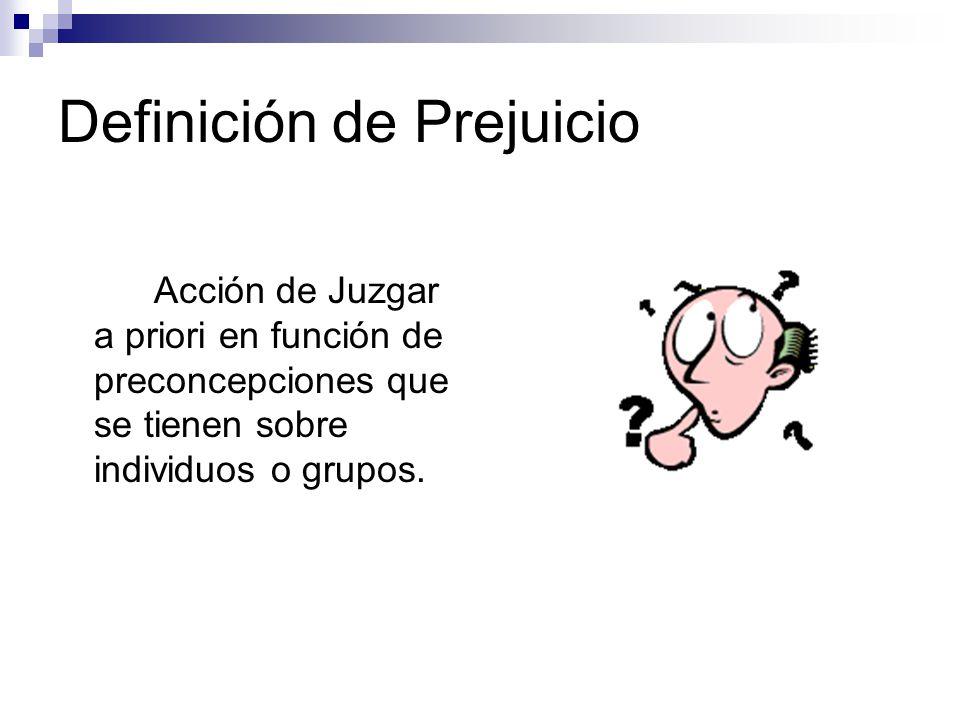 Definición de Prejuicio