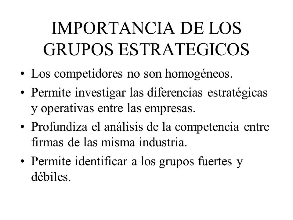 IMPORTANCIA DE LOS GRUPOS ESTRATEGICOS