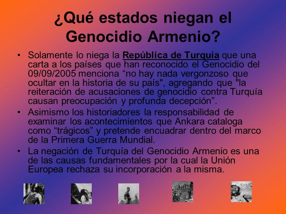 ¿Qué estados niegan el Genocidio Armenio