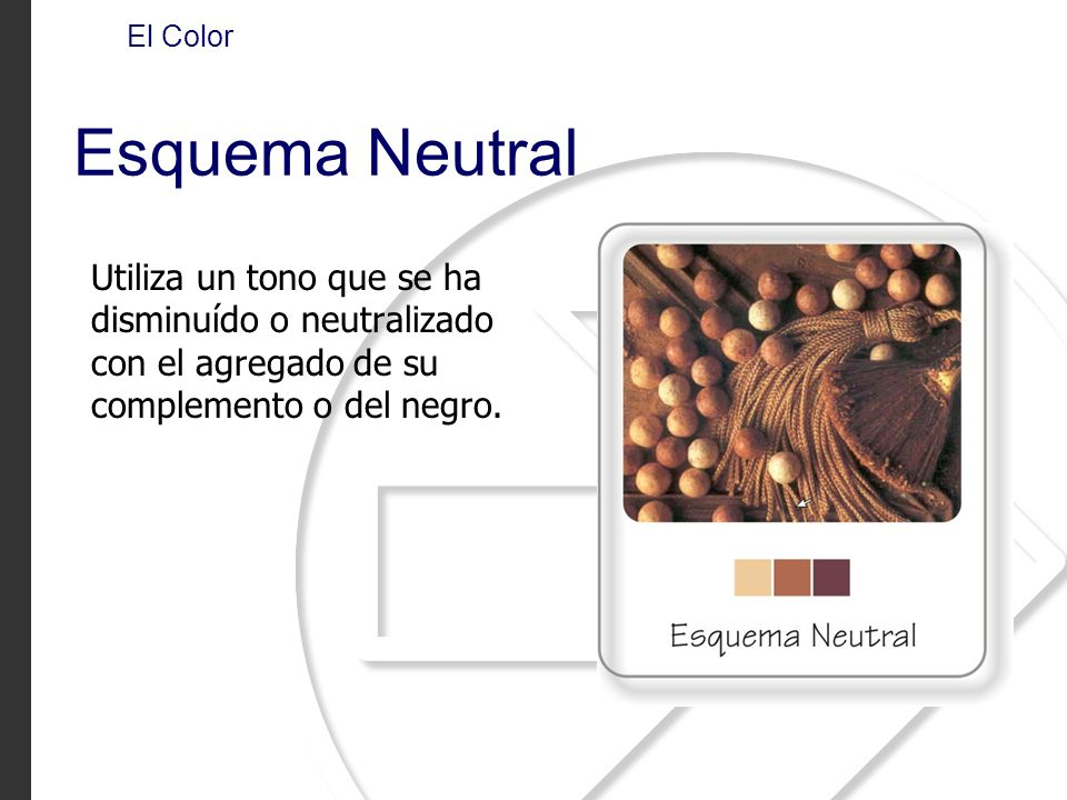 El Color Esquema Neutral.
