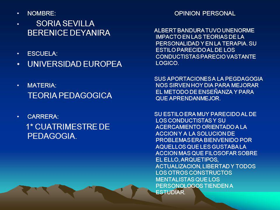 UNIVERSIDAD EUROPEA TEORIA PEDAGOGICA NOMBRE: