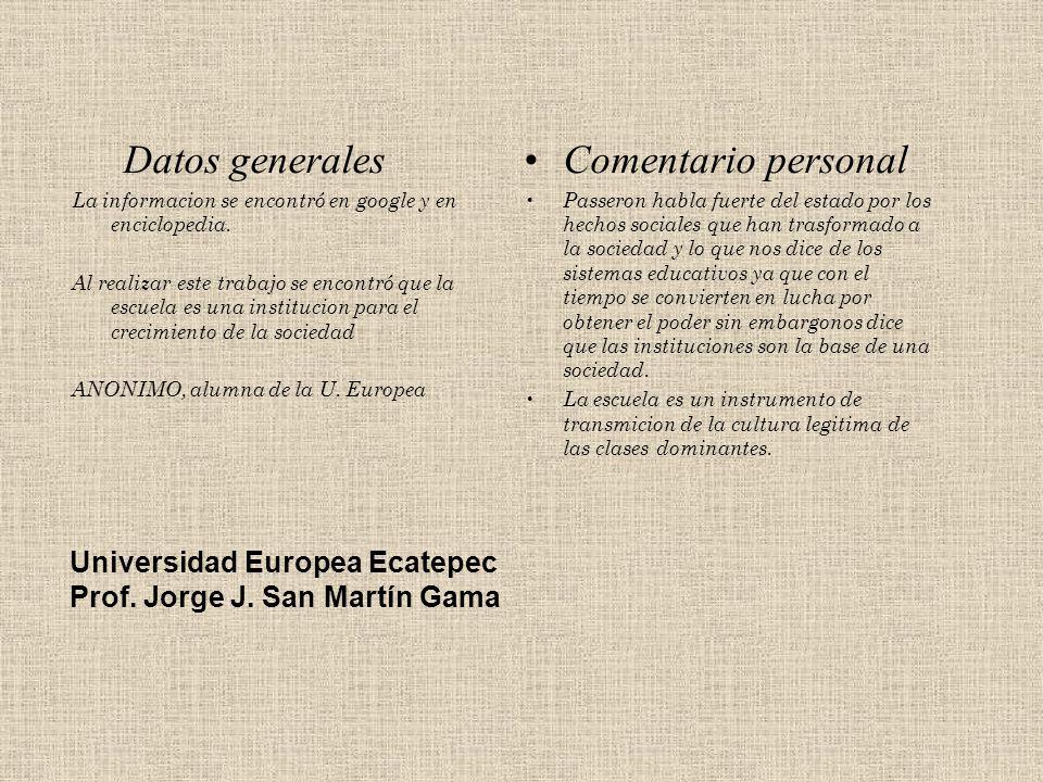 Datos generales Comentario personal Universidad Europea Ecatepec