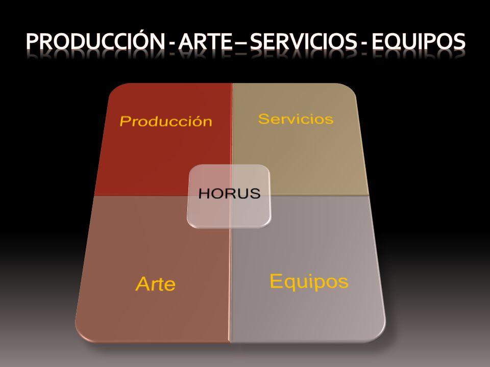 Producción - arte – servicios - eQUIPOS