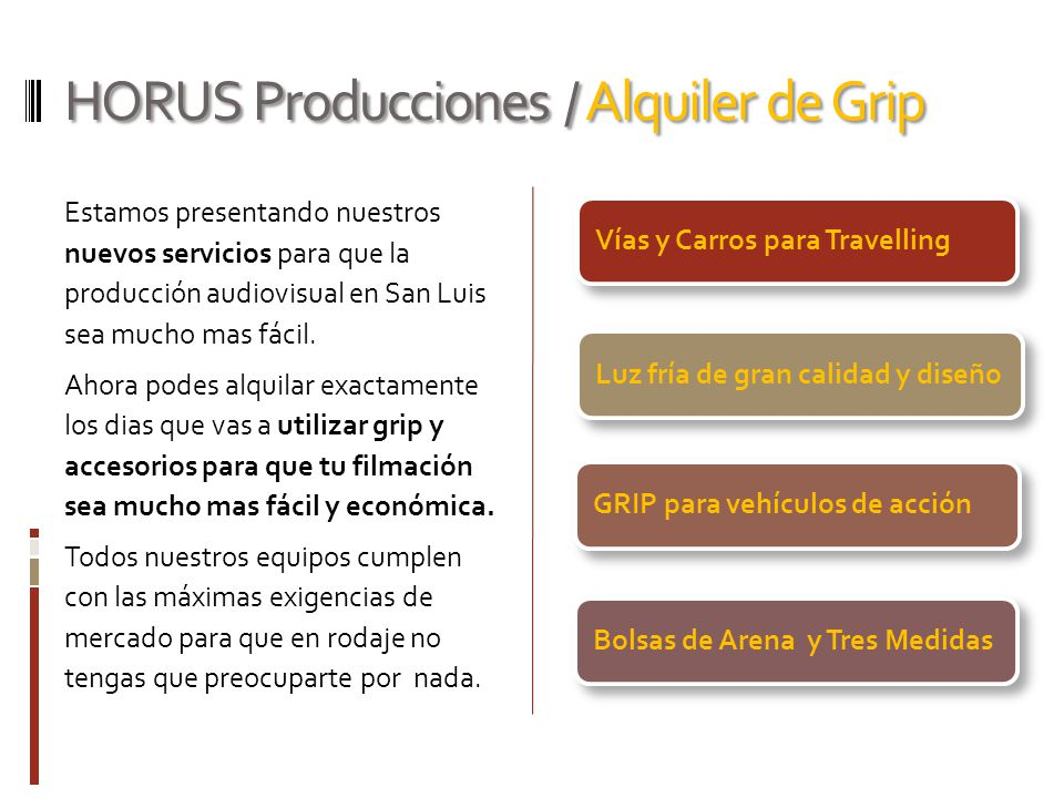 HORUS Producciones / Alquiler de Grip