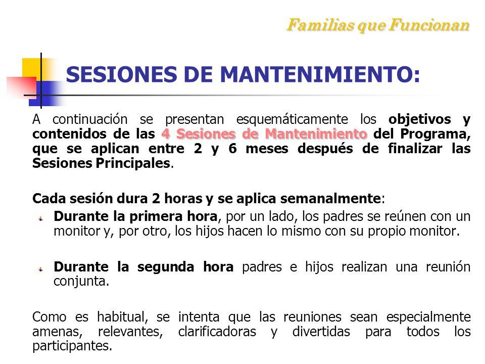 Familias que Funcionan SESIONES DE MANTENIMIENTO: