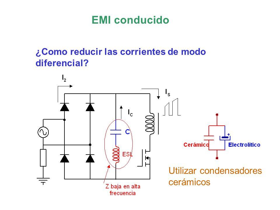 EMI conducido ¿Como reducir las corrientes de modo diferencial