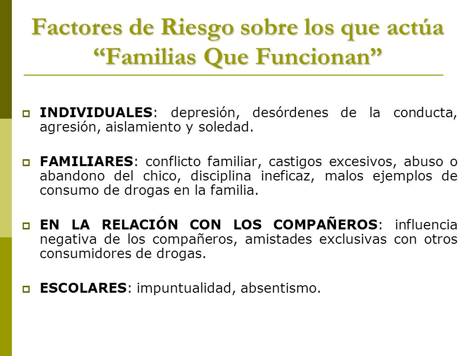 Factores de Riesgo sobre los que actúa Familias Que Funcionan