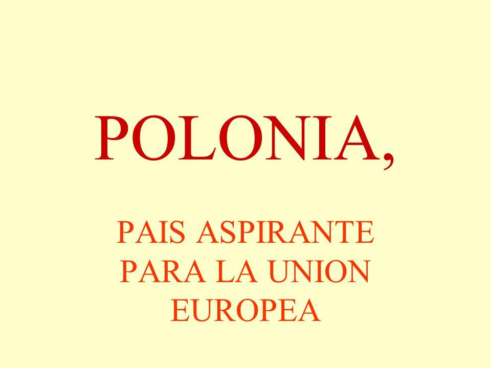 PAIS ASPIRANTE PARA LA UNION EUROPEA