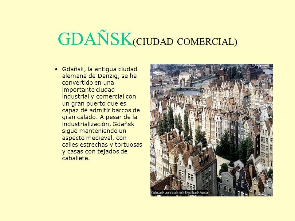 GDAÑSK(CIUDAD COMERCIAL)
