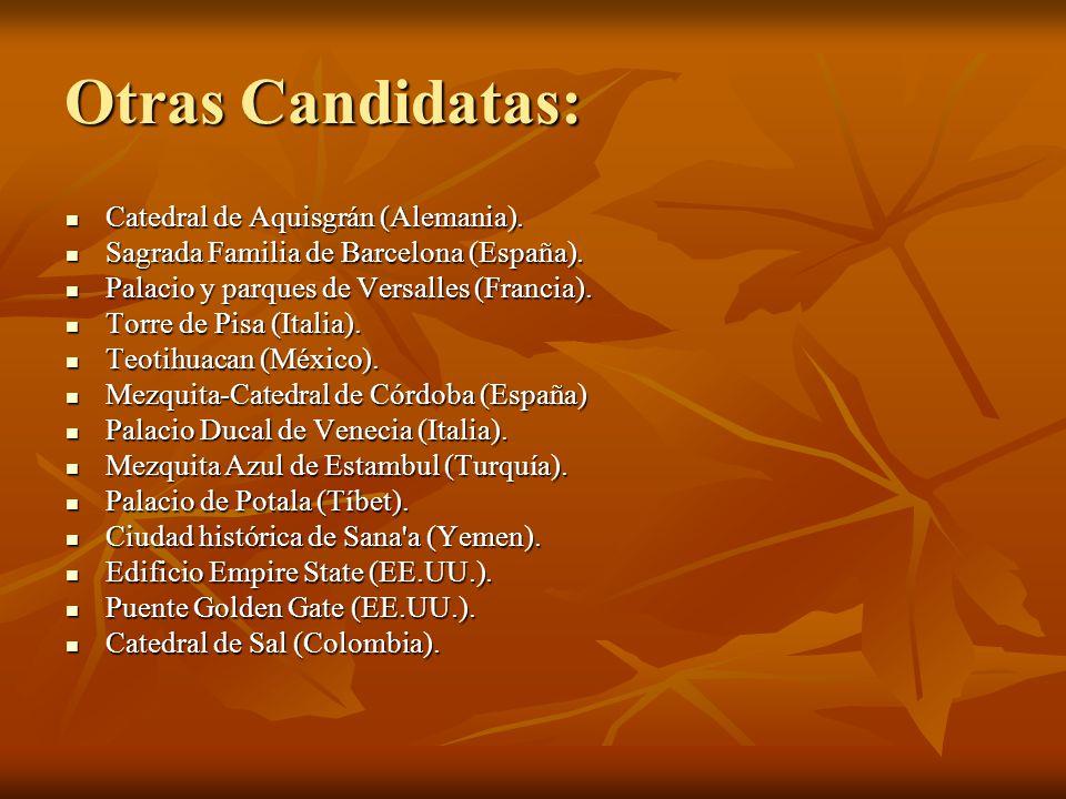 Otras Candidatas: Catedral de Aquisgrán (Alemania).