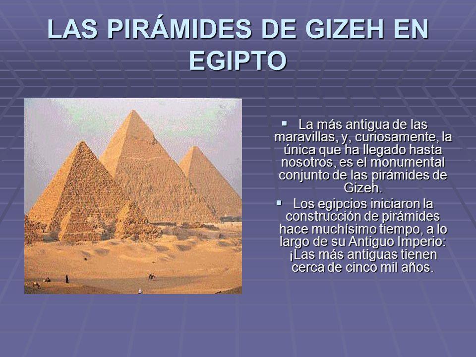 LAS PIRÁMIDES DE GIZEH EN EGIPTO