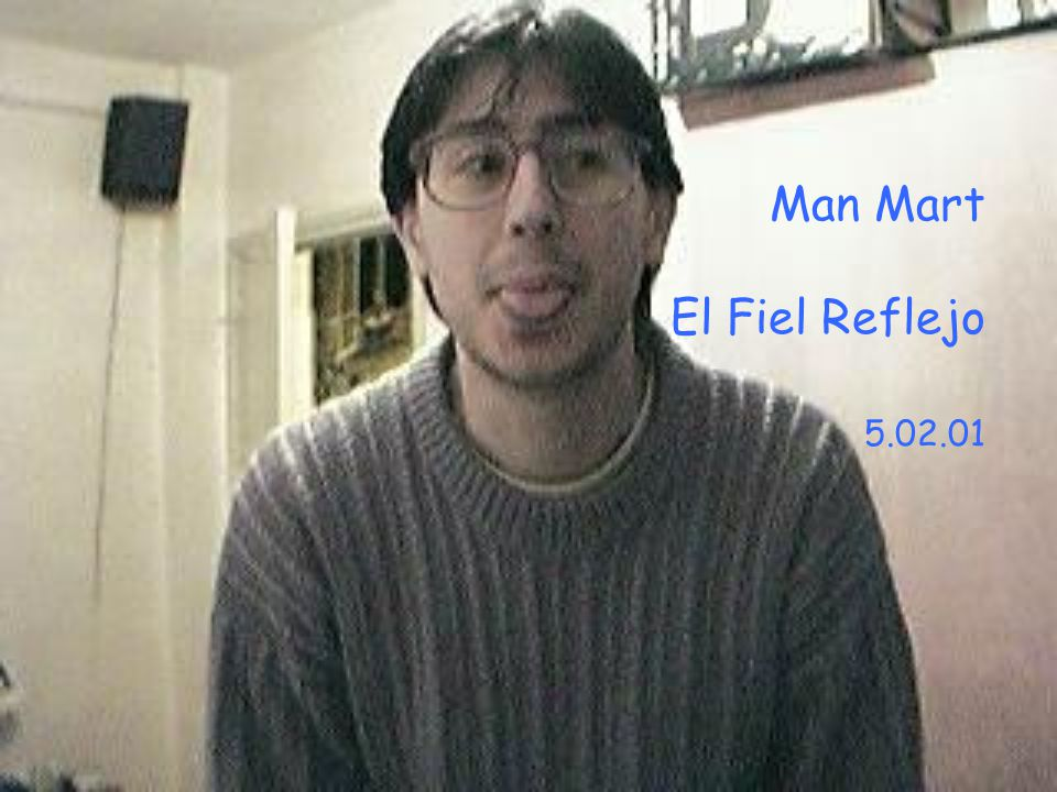 Man Mart El Fiel Reflejo 5.02.01