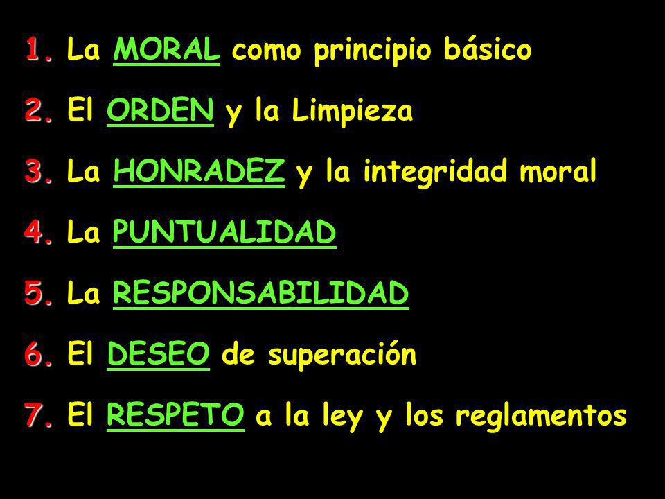 1. La MORAL como principio básico