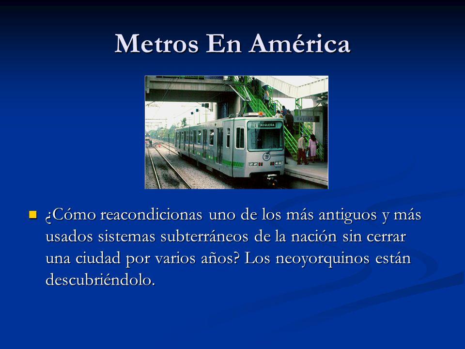 Metros En América