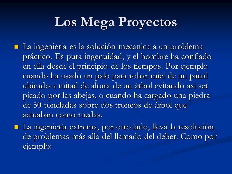 Los Mega Proyectos