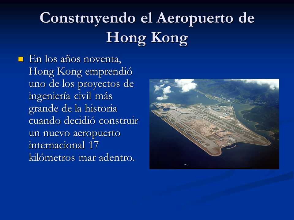 Construyendo el Aeropuerto de Hong Kong