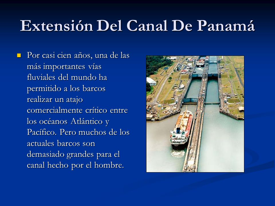 Extensión Del Canal De Panamá