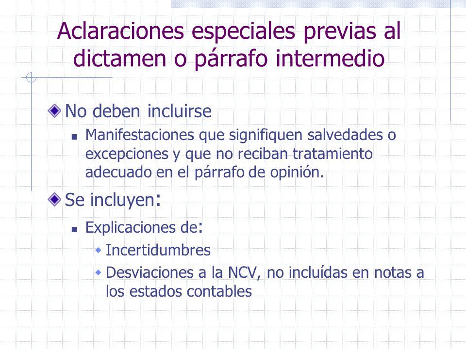 Aclaraciones especiales previas al dictamen o párrafo intermedio