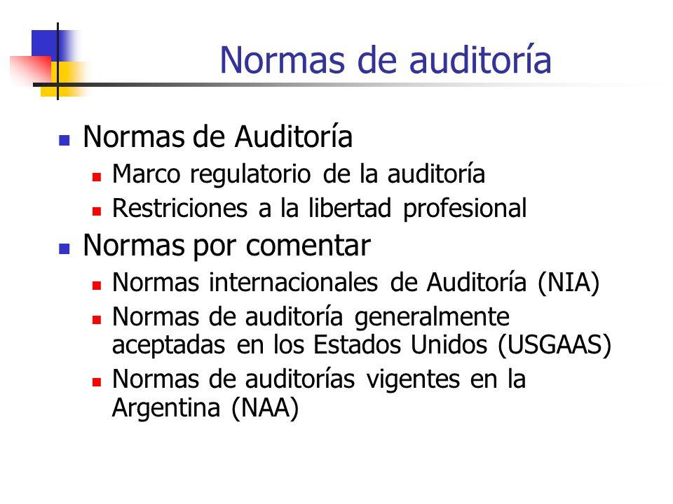 Normas de auditoría Normas de Auditoría Normas por comentar